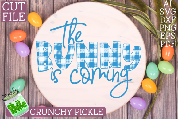 The Bunny is Coming Easter Phrase Buffalo Plaid Graphic Crafts By Crunchy Pickle - Image 3