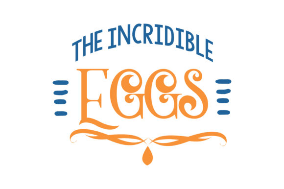 Print on Demand: The Incridible Eggs Quote SVG Cut Graphic Crafts By TheLucky