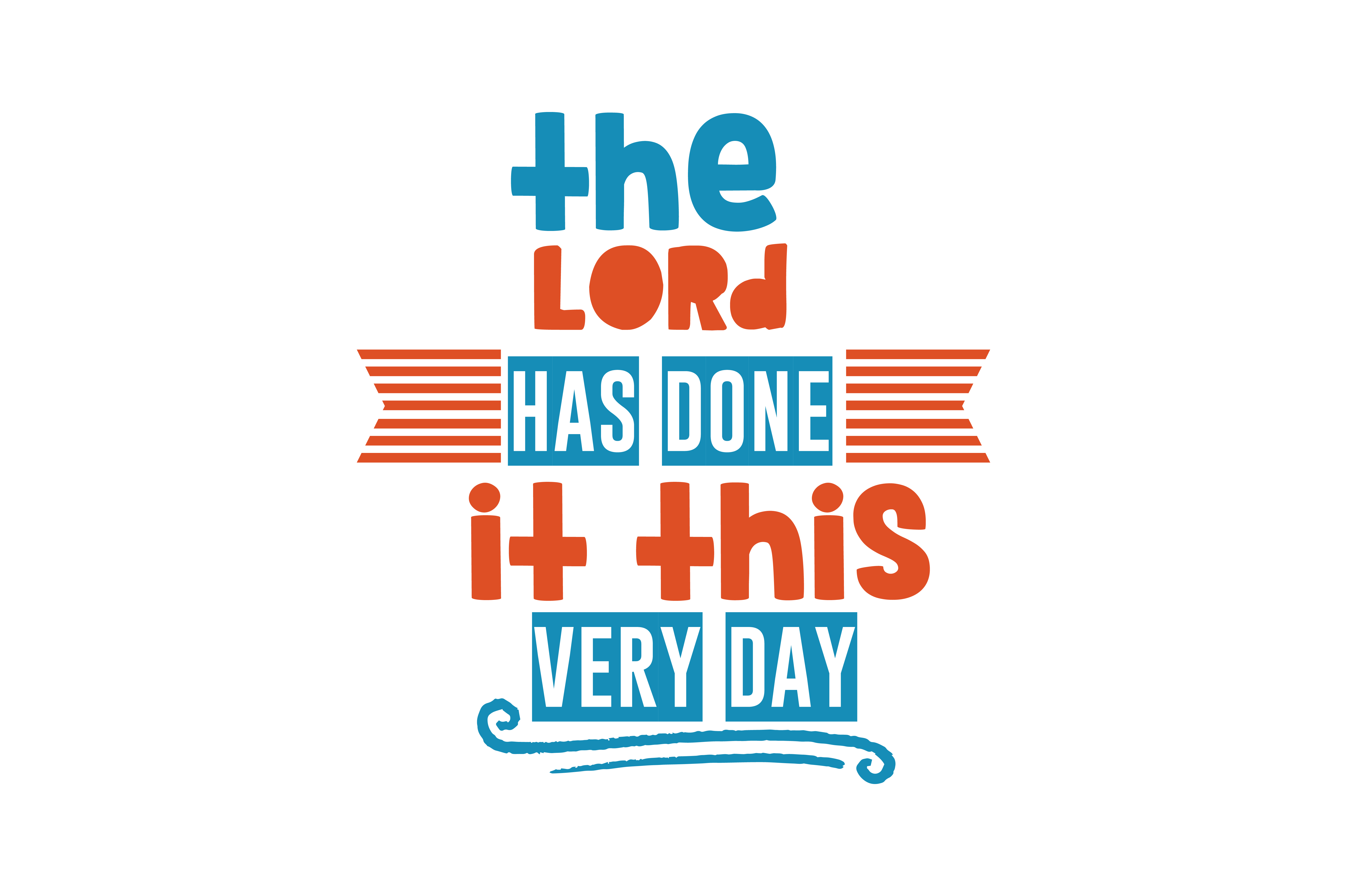 Download Free The Lord Has Done It This Very Day Quote Svg Cut Graphic By for Cricut Explore, Silhouette and other cutting machines.