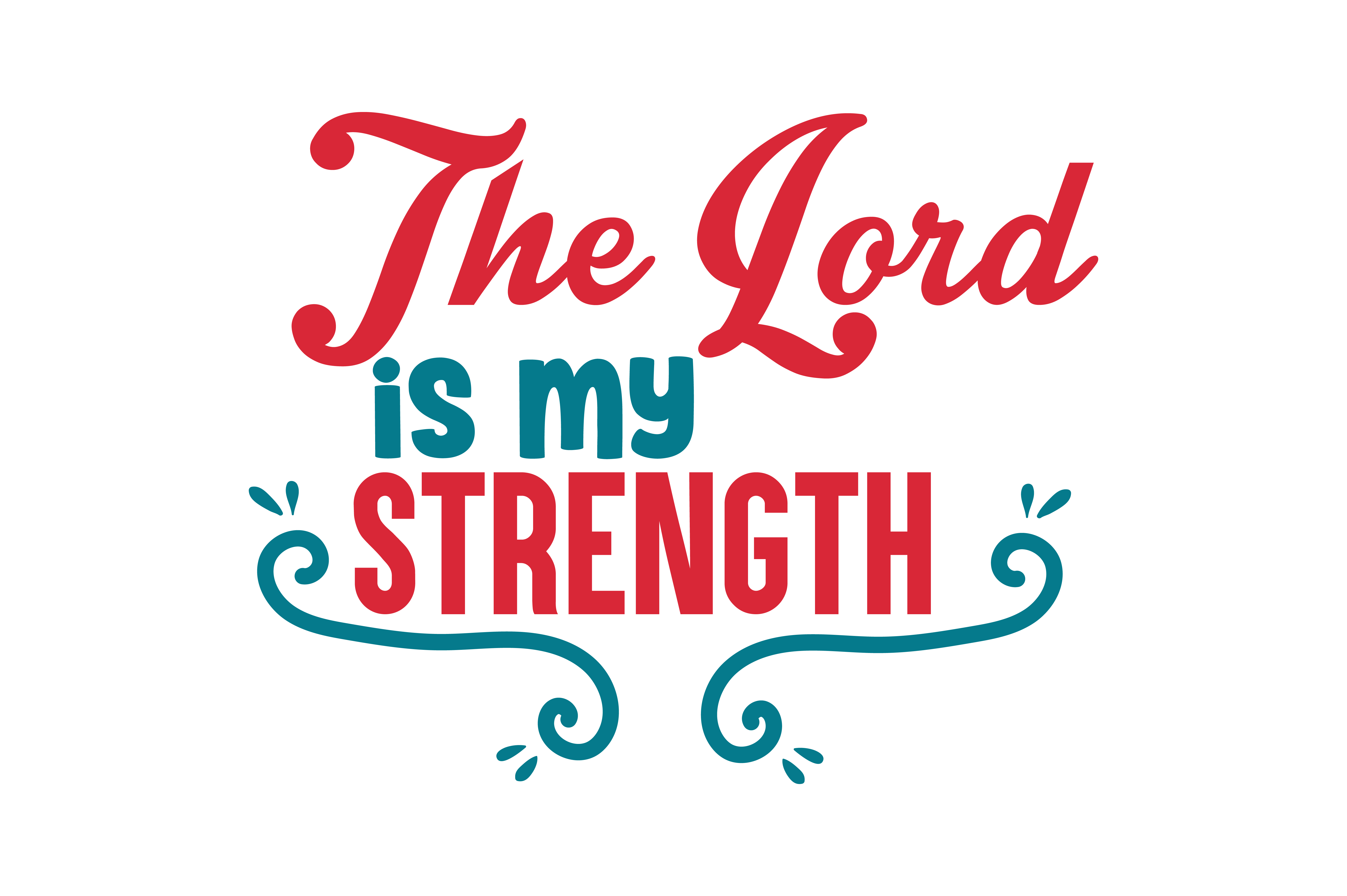 The Lord Is My Strength Quote Svg Cut Graphic By Thelucky