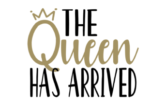 Download Free The Queen Has Arrived New Baby Grafico Por Krazykittyimages for Cricut Explore, Silhouette and other cutting machines.