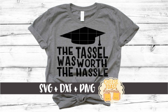 Download Free The Tassel Was Worth The Hassle Graduation Svg Graphic By for Cricut Explore, Silhouette and other cutting machines.