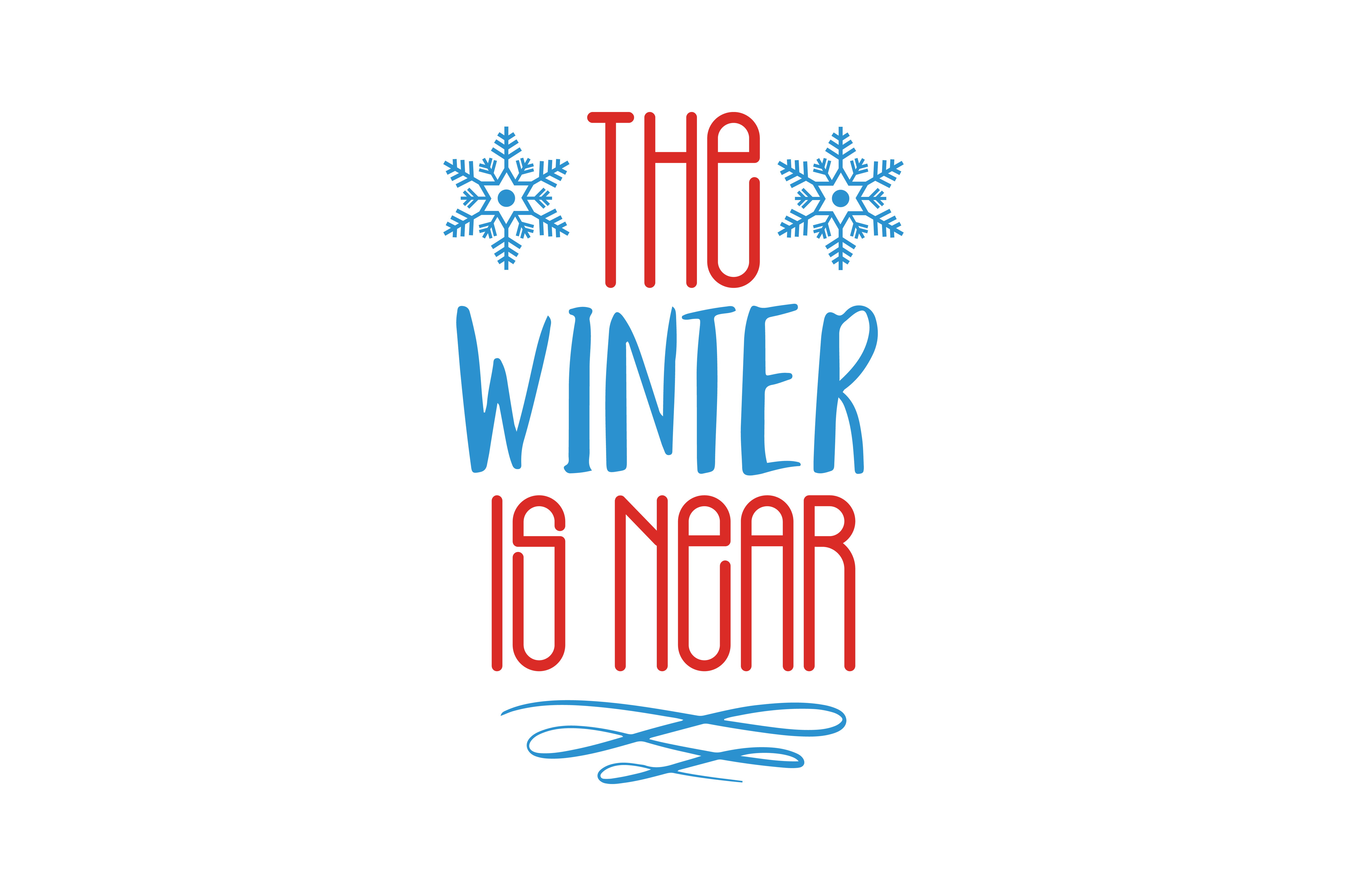Download Free The Winter Is Near Quote Svg Cut Graphic By Thelucky Creative for Cricut Explore, Silhouette and other cutting machines.