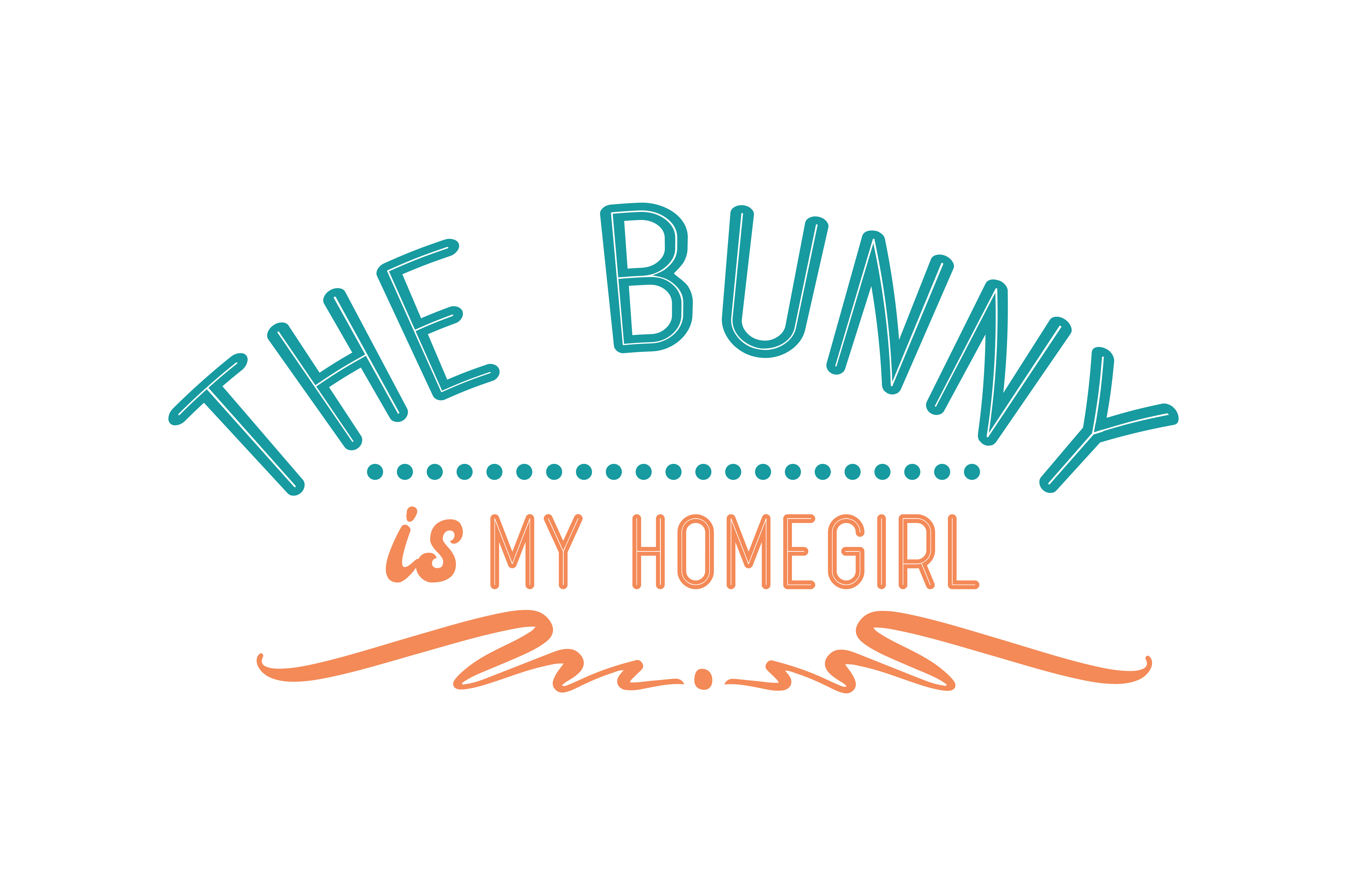 Download Free The Bunny Is My Homegirl Quote Svg Cut Graphic By Thelucky for Cricut Explore, Silhouette and other cutting machines.