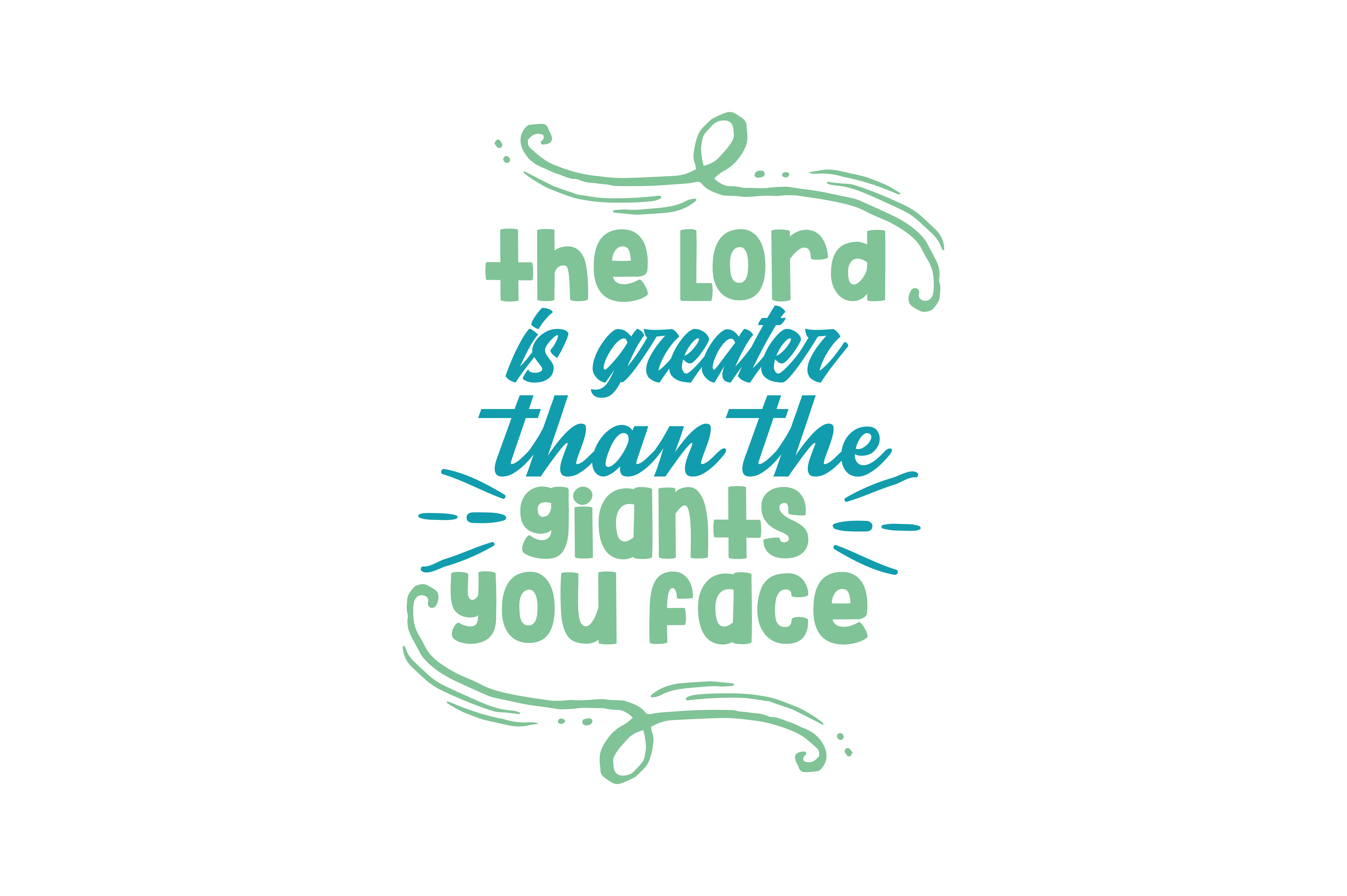 Download Free The Lord Is Greater Than The Giants You Face Quote Svg Cut for Cricut Explore, Silhouette and other cutting machines.