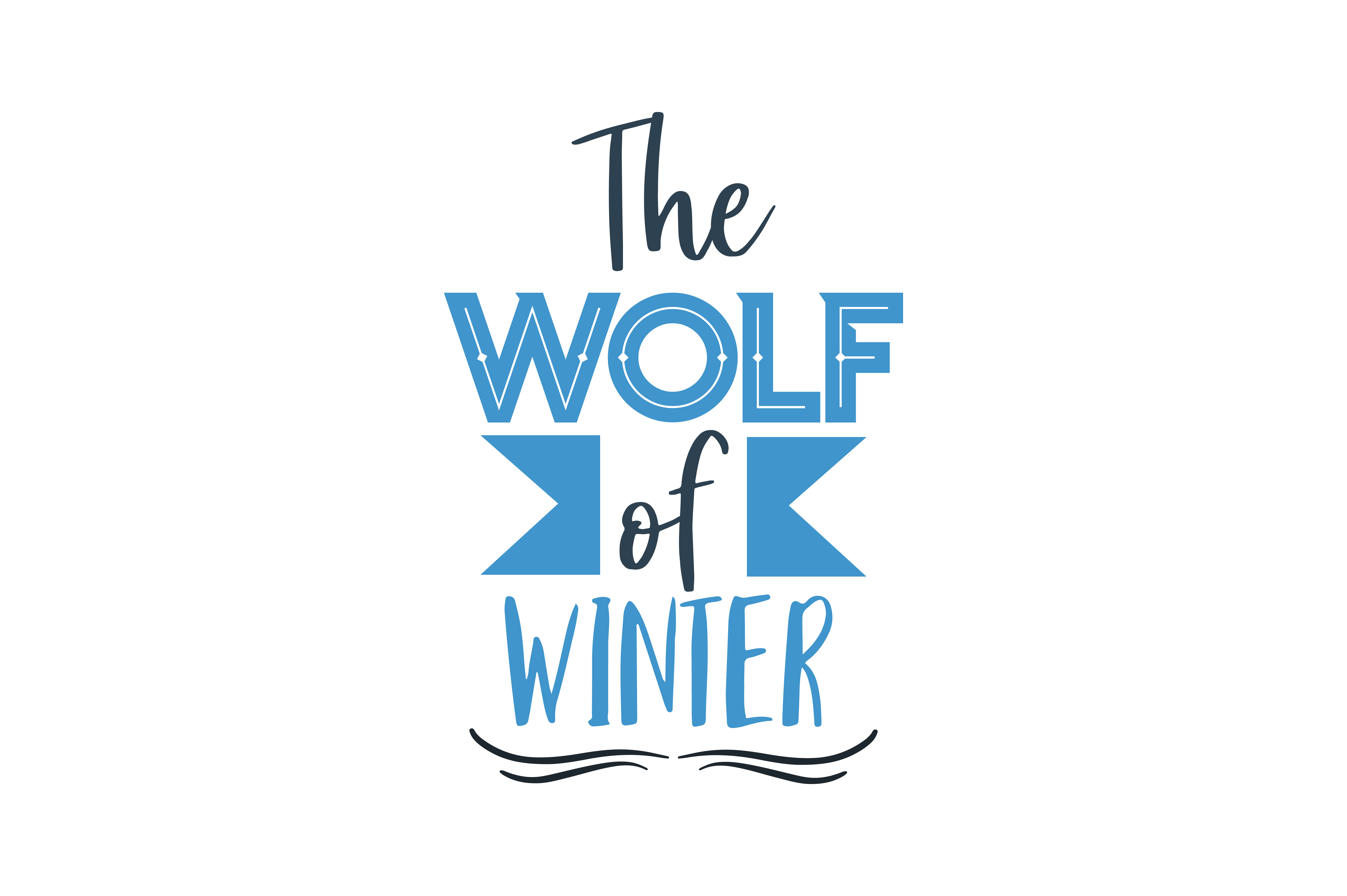 Download Free The Wolf Of Winter Quote Svg Cut Graphic By Thelucky Creative for Cricut Explore, Silhouette and other cutting machines.