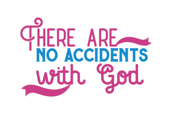Download Free There Are No Accidents With God Quote Svg Cut Graphic By for Cricut Explore, Silhouette and other cutting machines.
