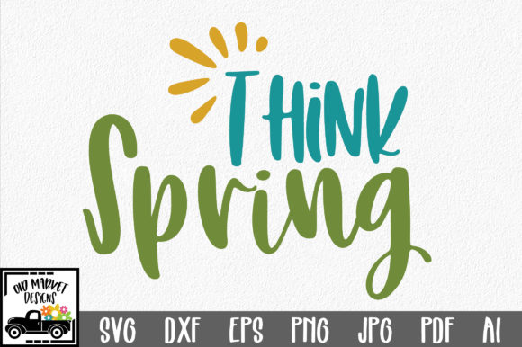 Download Free Think Spring Svg Cut File Spring Svg Graphic By for Cricut Explore, Silhouette and other cutting machines.