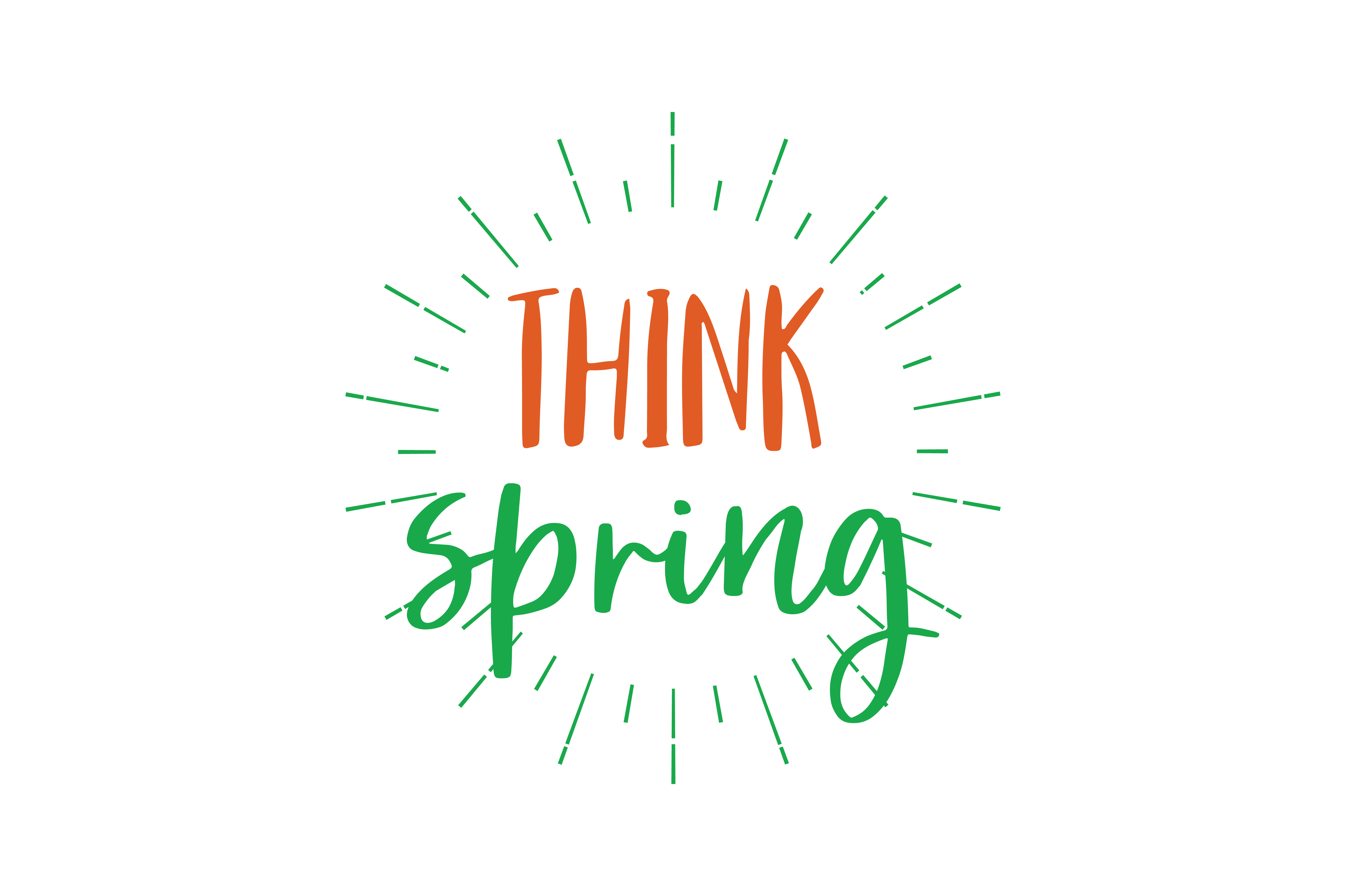 Download Free Think Spring Quote Svg Cut Graphic By Thelucky Creative Fabrica for Cricut Explore, Silhouette and other cutting machines.