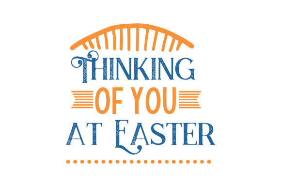 Download Free Thinking Of You At Easter Quote Svg Cut Graphic By Thelucky for Cricut Explore, Silhouette and other cutting machines.