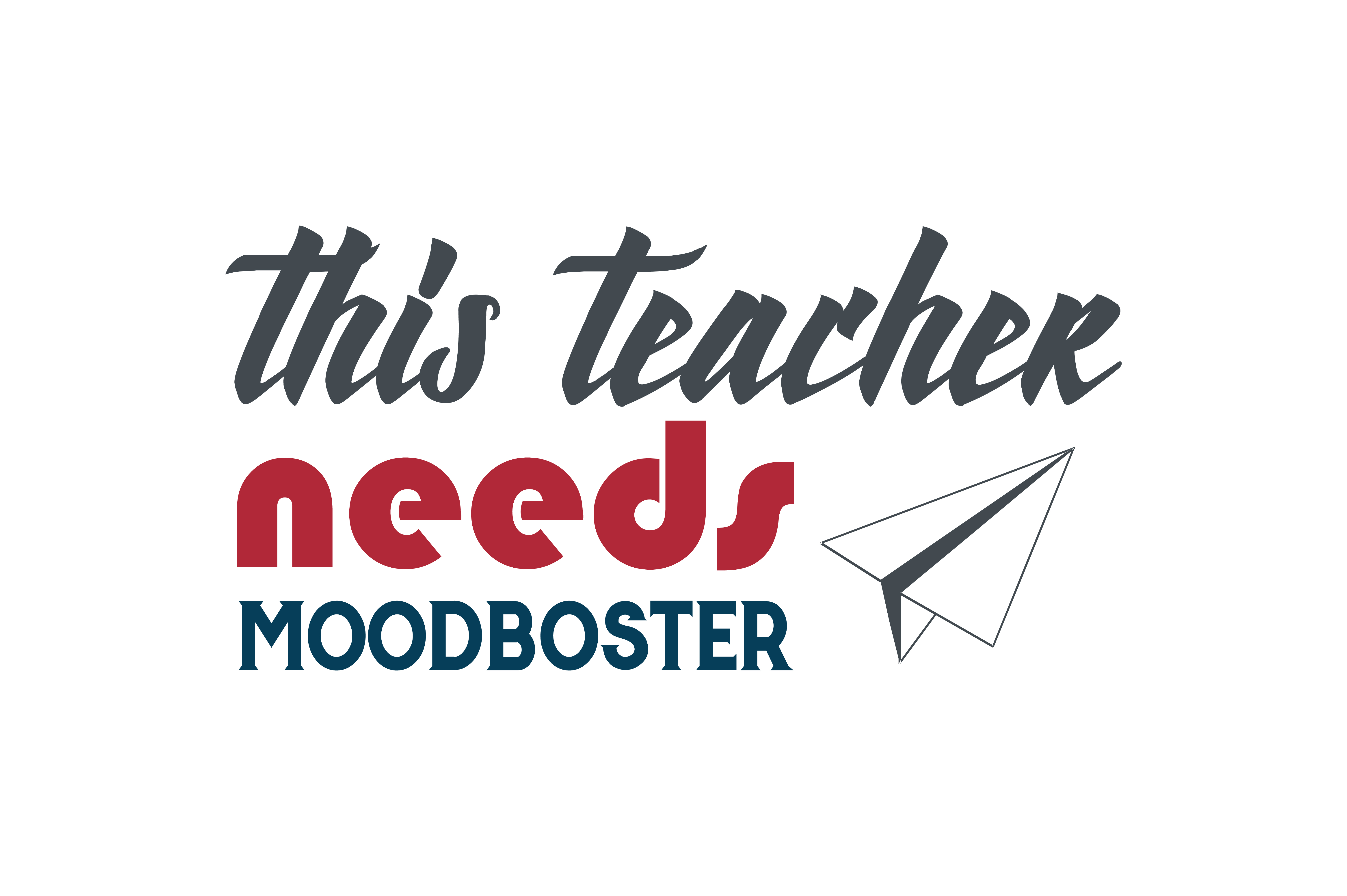 Download Free This Teacher Needs Moodboster Quote Svg Cut Graphic By Thelucky for Cricut Explore, Silhouette and other cutting machines.