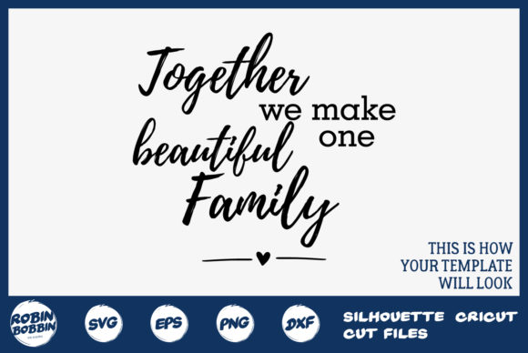 Download Free Together We Make One Beautiful Family Graphic By for Cricut Explore, Silhouette and other cutting machines.