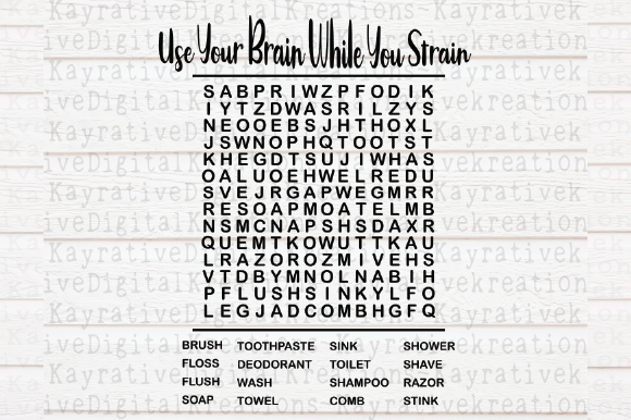 Download Free Use Your Brain Bathroom Word Search Svg Graphic By Kayla Griffin for Cricut Explore, Silhouette and other cutting machines.