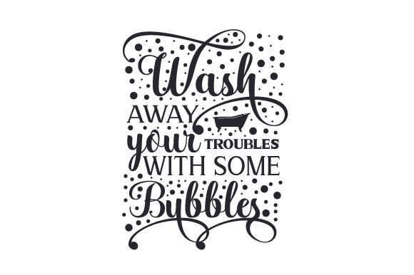 Wash Away Your Troubles with Some Bubbles Craft Design By Creative Fabrica Crafts Image 2
