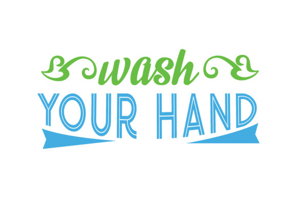 Download Free Wash Your Hand Quote Svg Cut Graphic By Thelucky Creative Fabrica for Cricut Explore, Silhouette and other cutting machines.