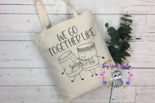 Download Free We Go Together Like Peanut Butter Jelly Graphic By Beg Your for Cricut Explore, Silhouette and other cutting machines.