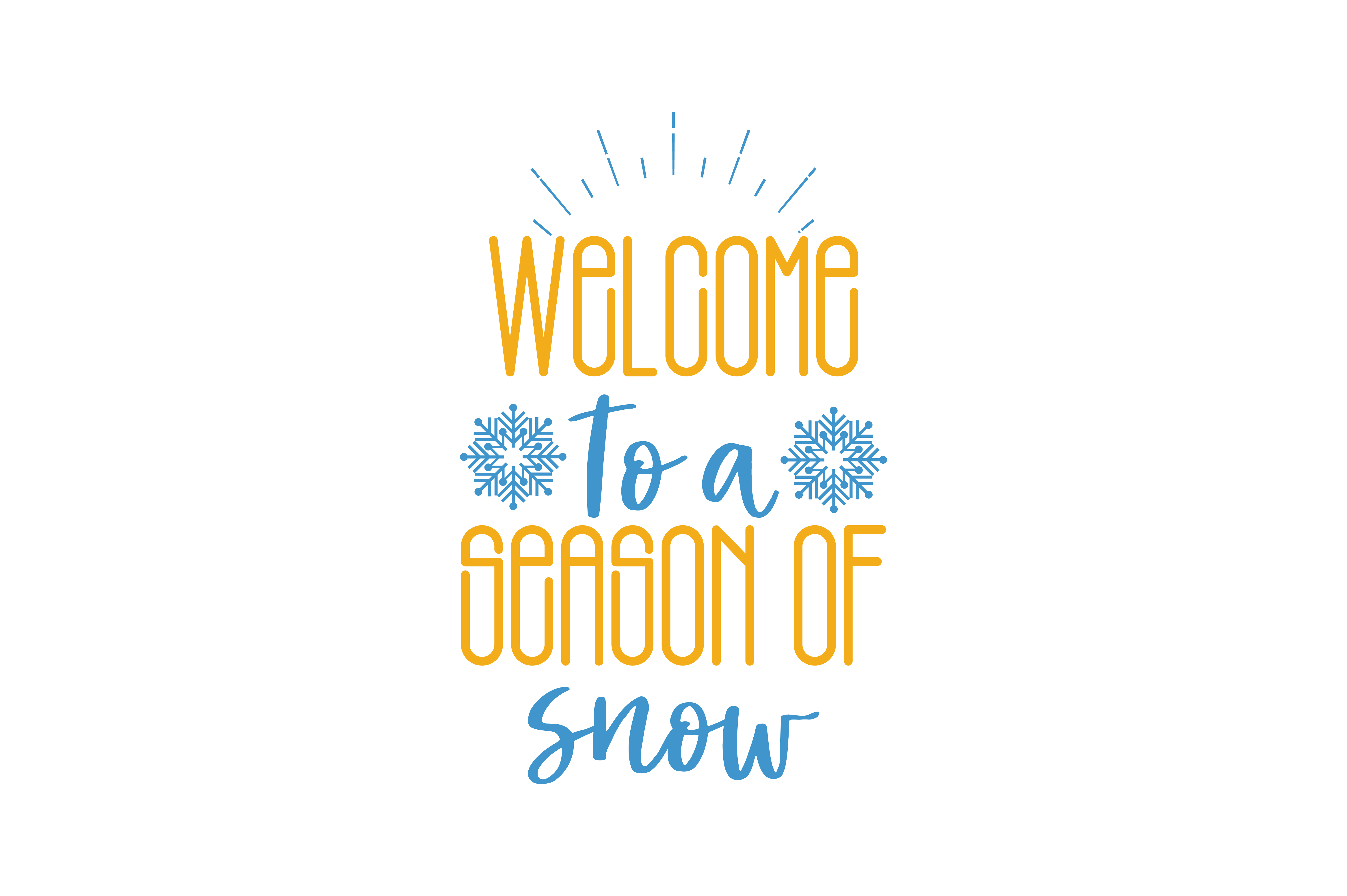 Download Free Welcome To A Season Of Snow Quote Svg Cut Graphic By Thelucky for Cricut Explore, Silhouette and other cutting machines.