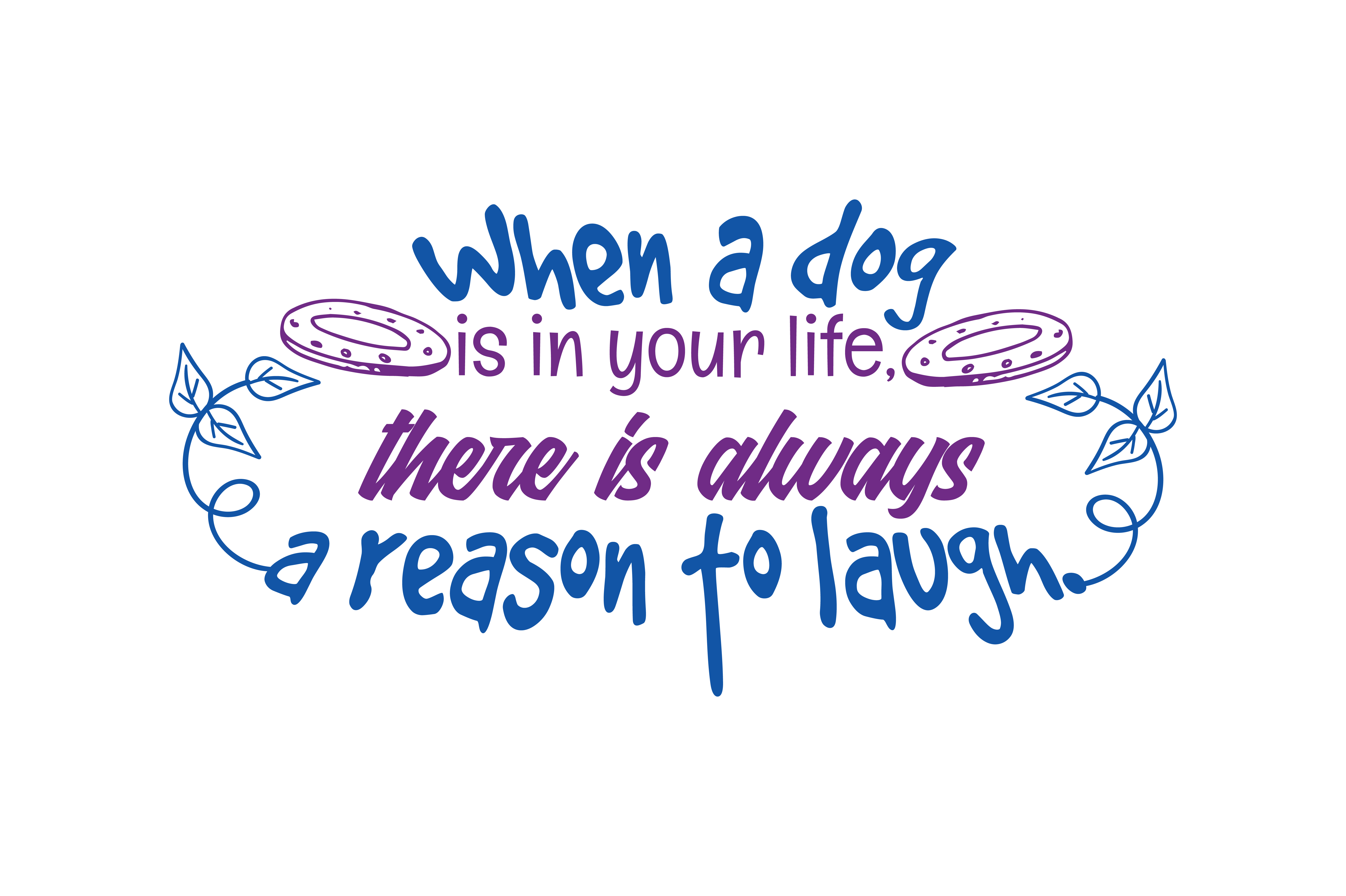 Download Free When A God Is In Your Life There Is Always A Respon To Laugh for Cricut Explore, Silhouette and other cutting machines.