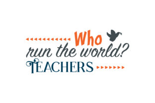 Download Free Who Run The World Teachers Quote Svg Cut Graphic By Thelucky for Cricut Explore, Silhouette and other cutting machines.