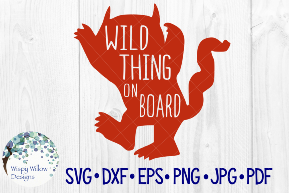 Wild Thing on Board SVG Graphic By WispyWillowDesigns