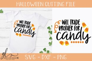 Will Trade Brother for Candy Graphic By GraceLynnDesigns