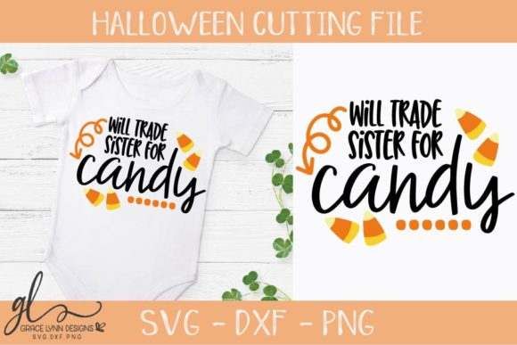 Will Trade Sister for Candy Graphic Crafts By GraceLynnDesigns