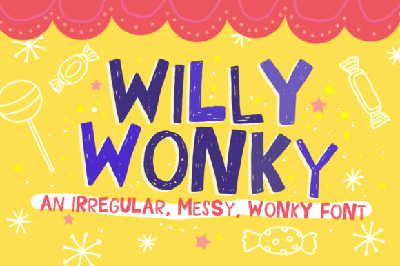 Print on Demand: Willy Wonky Display Font By Reg Silva Art Shop