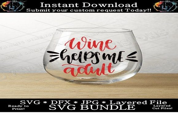 Print on Demand: Wine Quote SVG Graphic Crafts By dynamicdimensions