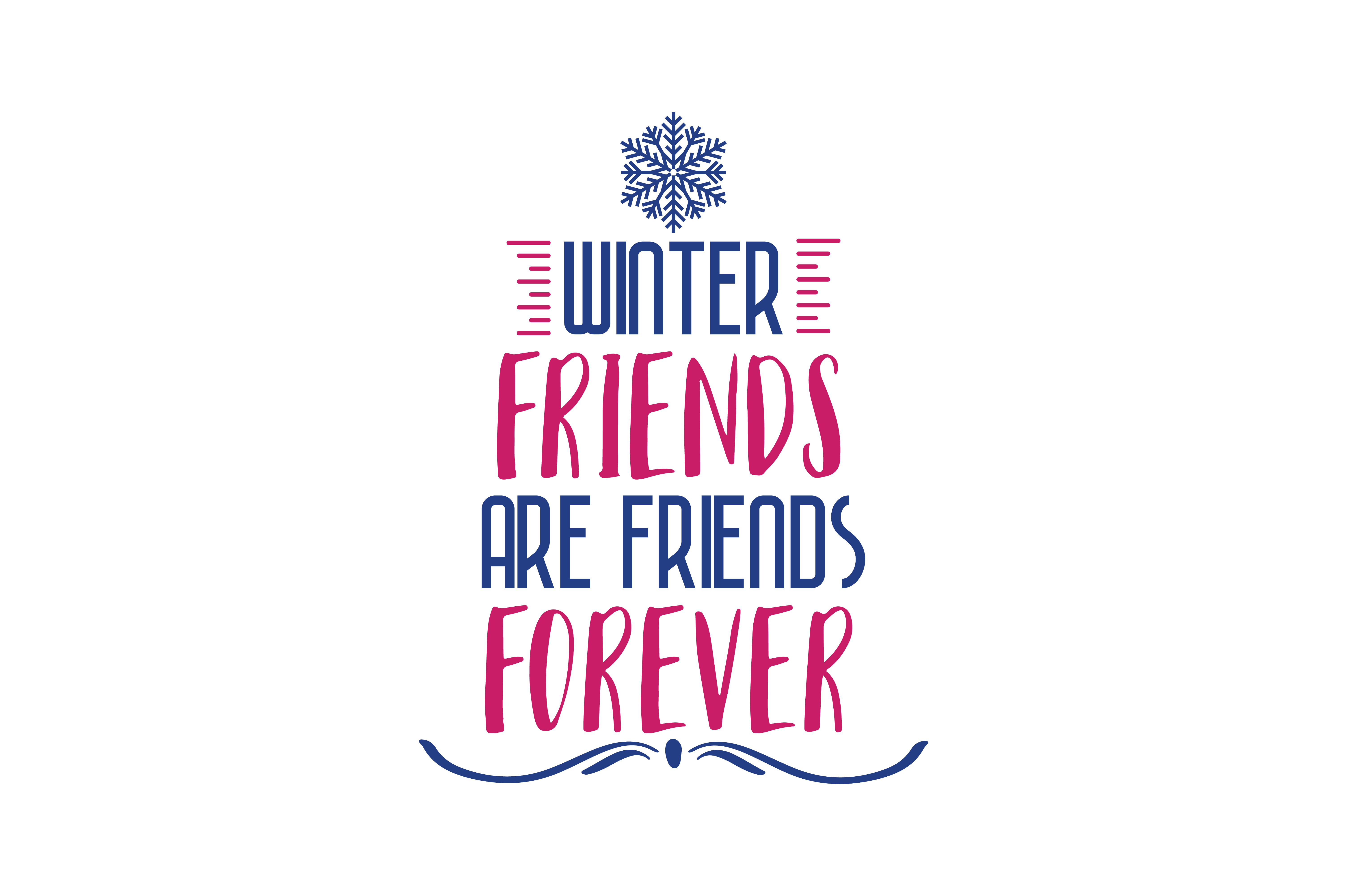 Download Free Winter Friends Are Friends Forever Quote Svg Cut Graphic By for Cricut Explore, Silhouette and other cutting machines.