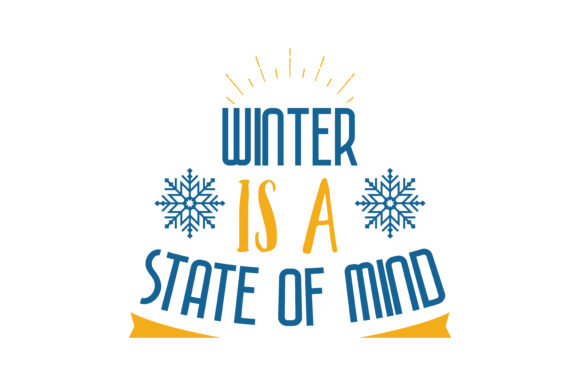 Download Free Winter Is A State Of Mind Quote Svg Cut Graphic By Thelucky for Cricut Explore, Silhouette and other cutting machines.