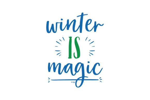 Download Free Winter Is Magic Quote Svg Cut Graphic By Thelucky Creative Fabrica for Cricut Explore, Silhouette and other cutting machines.