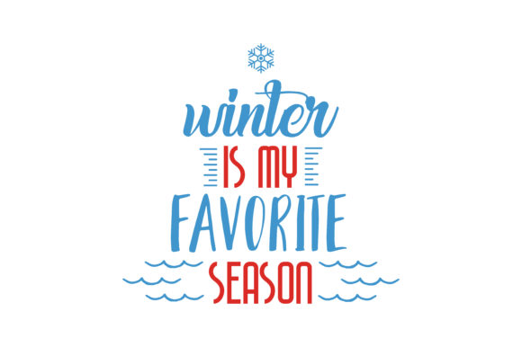 Download Free Winter Is My Favorite Season Quote Svg Cut Graphic By Thelucky for Cricut Explore, Silhouette and other cutting machines.