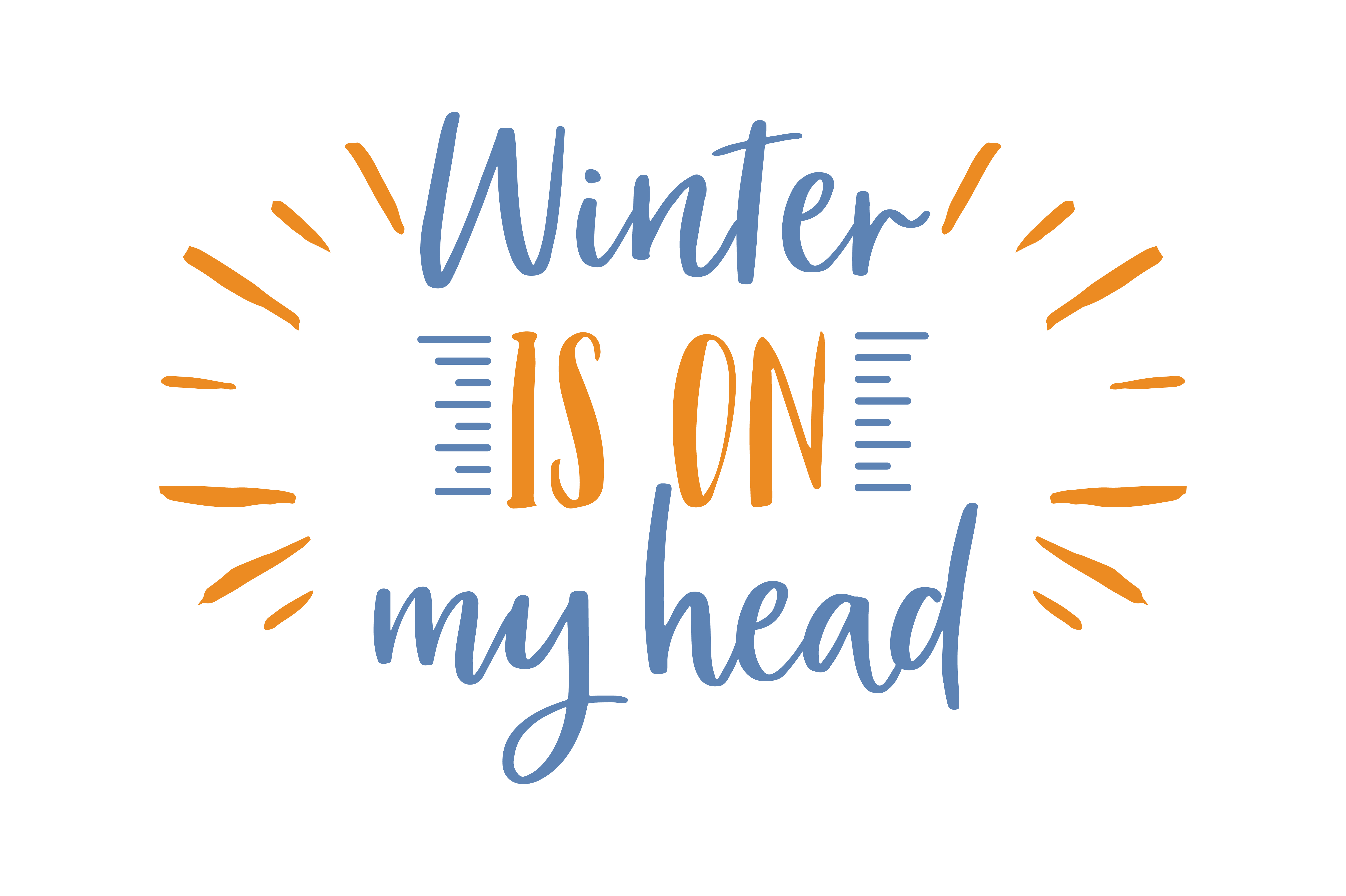 Download Free Winter Is On My Head Quote Svg Cut Graphic By Thelucky for Cricut Explore, Silhouette and other cutting machines.