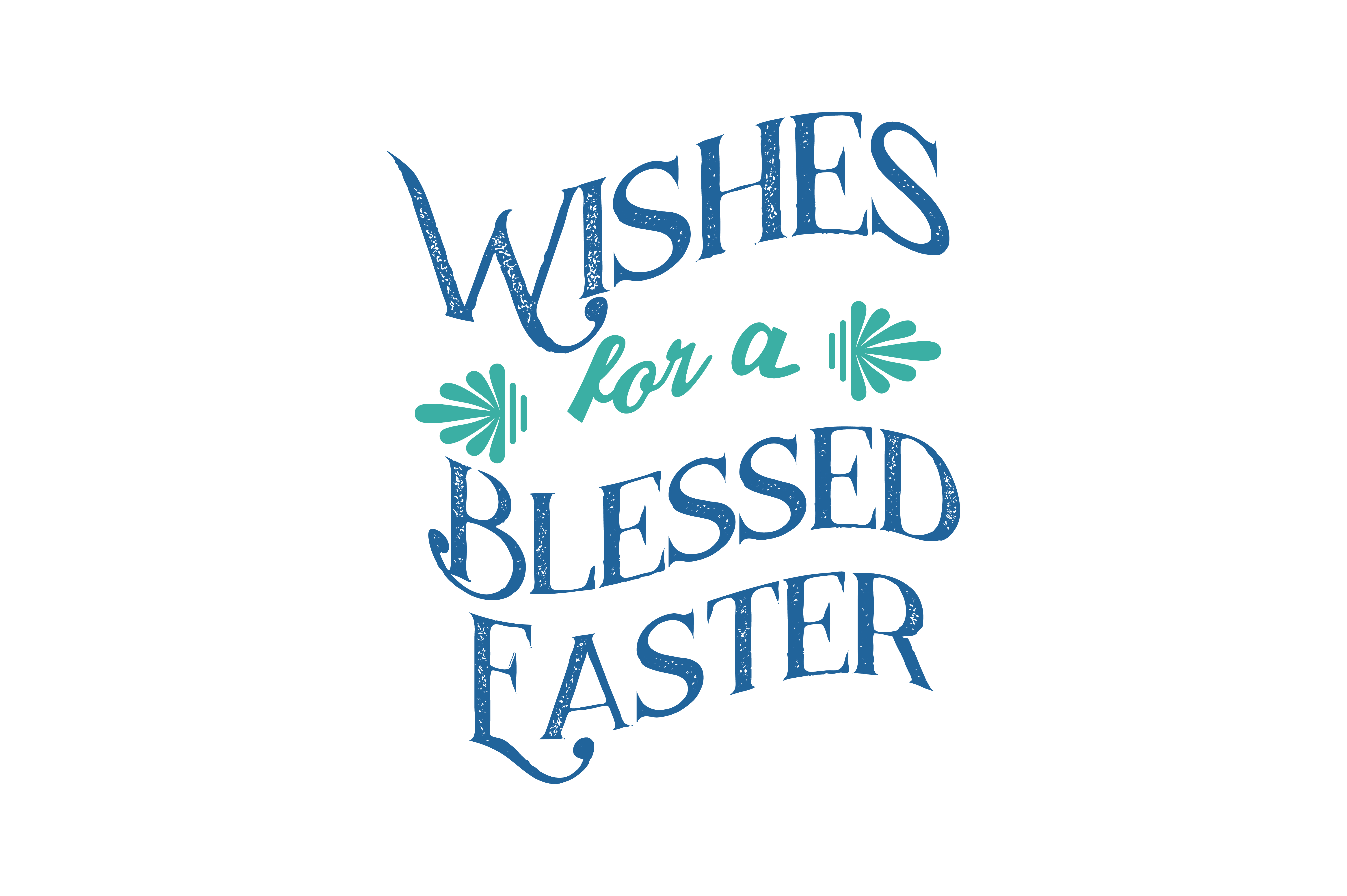 Download Free Wishes For A Blessed Easter Quote Svg Cut Graphic By Thelucky for Cricut Explore, Silhouette and other cutting machines.