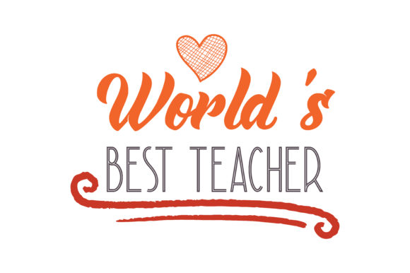 Download Free World S Best Teacherquote Svg Cut Graphic By Thelucky Creative Fabrica for Cricut Explore, Silhouette and other cutting machines.