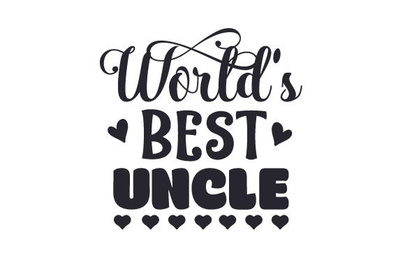 Download Free World S Best Uncle Svg Cut File By Creative Fabrica Crafts for Cricut Explore, Silhouette and other cutting machines.