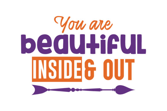 Download Free You Are Beautiful Inside Out Quote Svg Cut Graphic By Thelucky for Cricut Explore, Silhouette and other cutting machines.