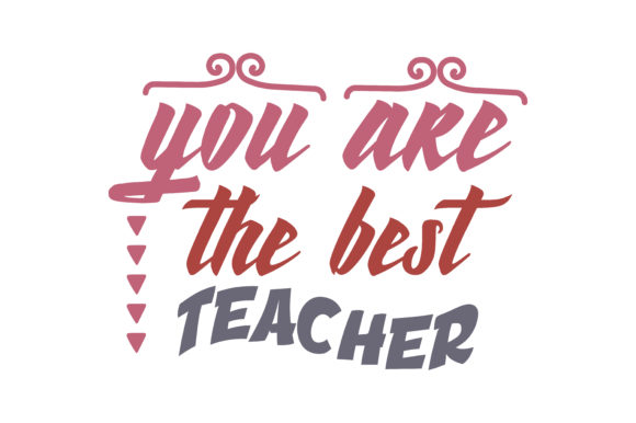 Download Free You Are The Best Teacher Quote Svg Cut Graphic By Thelucky for Cricut Explore, Silhouette and other cutting machines.