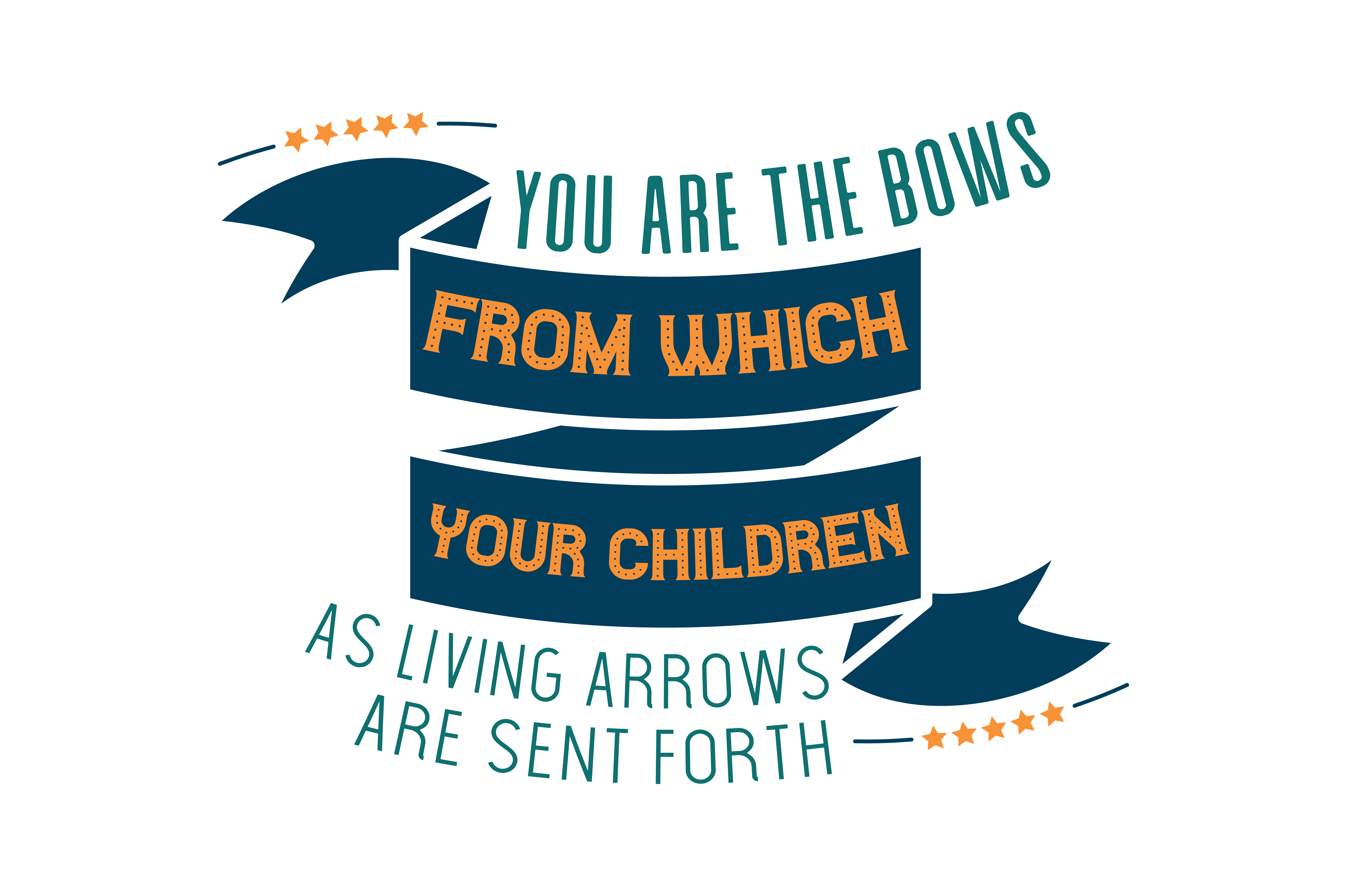 Download Free You Are The Bows From Which Your Children As Living Arrows Are SVG Cut Files