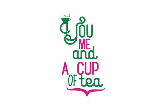 Download Free You Me And A Cup Of Tea Quote Svg Cut Graphic By Thelucky for Cricut Explore, Silhouette and other cutting machines.