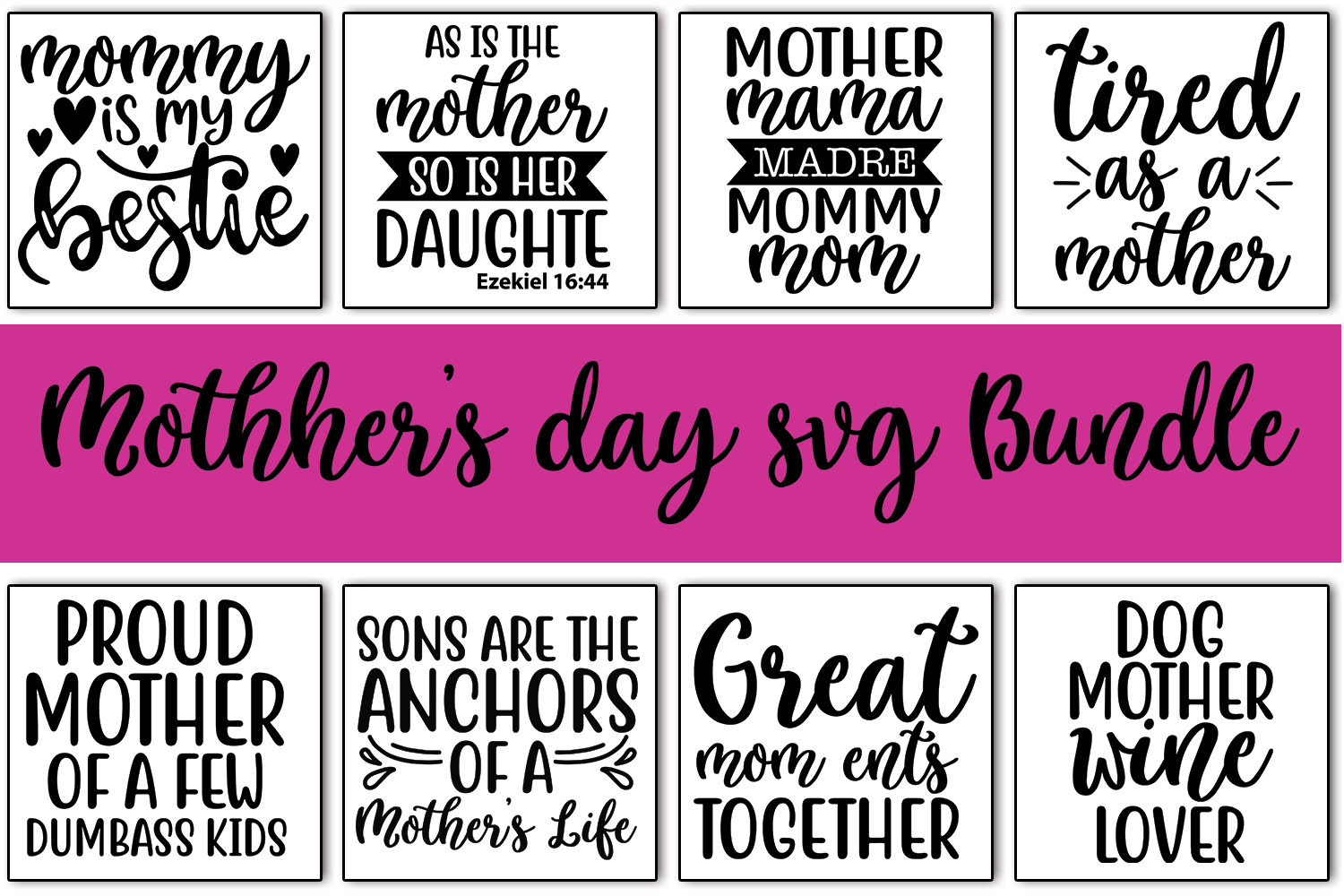 Download Free 10 Mother S Day Quotes Bundle Graphic By Svgbundle Net for Cricut Explore, Silhouette and other cutting machines.