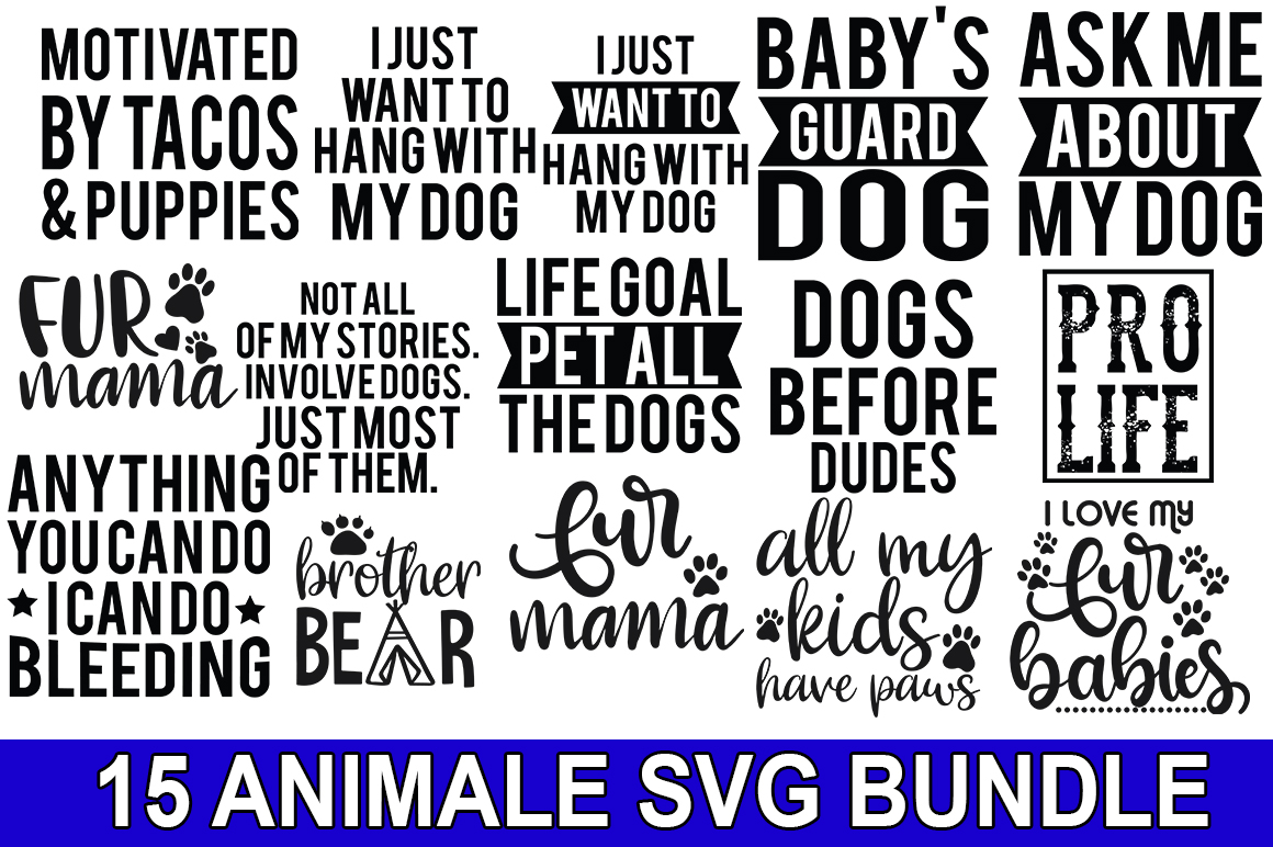Download Free 15 Animal Quotes Bundle Graphic By Svgmaker Creative Fabrica for Cricut Explore, Silhouette and other cutting machines.