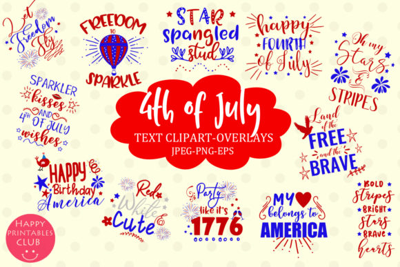 Download Free 4th July Text Clipart Overlays Word Art Graphic By Happy for Cricut Explore, Silhouette and other cutting machines.