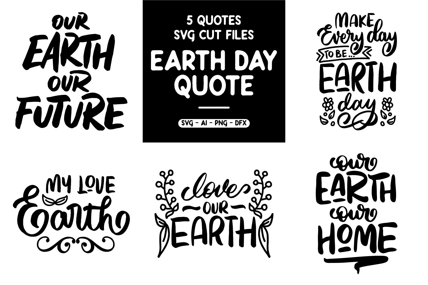 Download Free 5 Quote Earth Day Graphic By Goodjavastudio Creative Fabrica for Cricut Explore, Silhouette and other cutting machines.