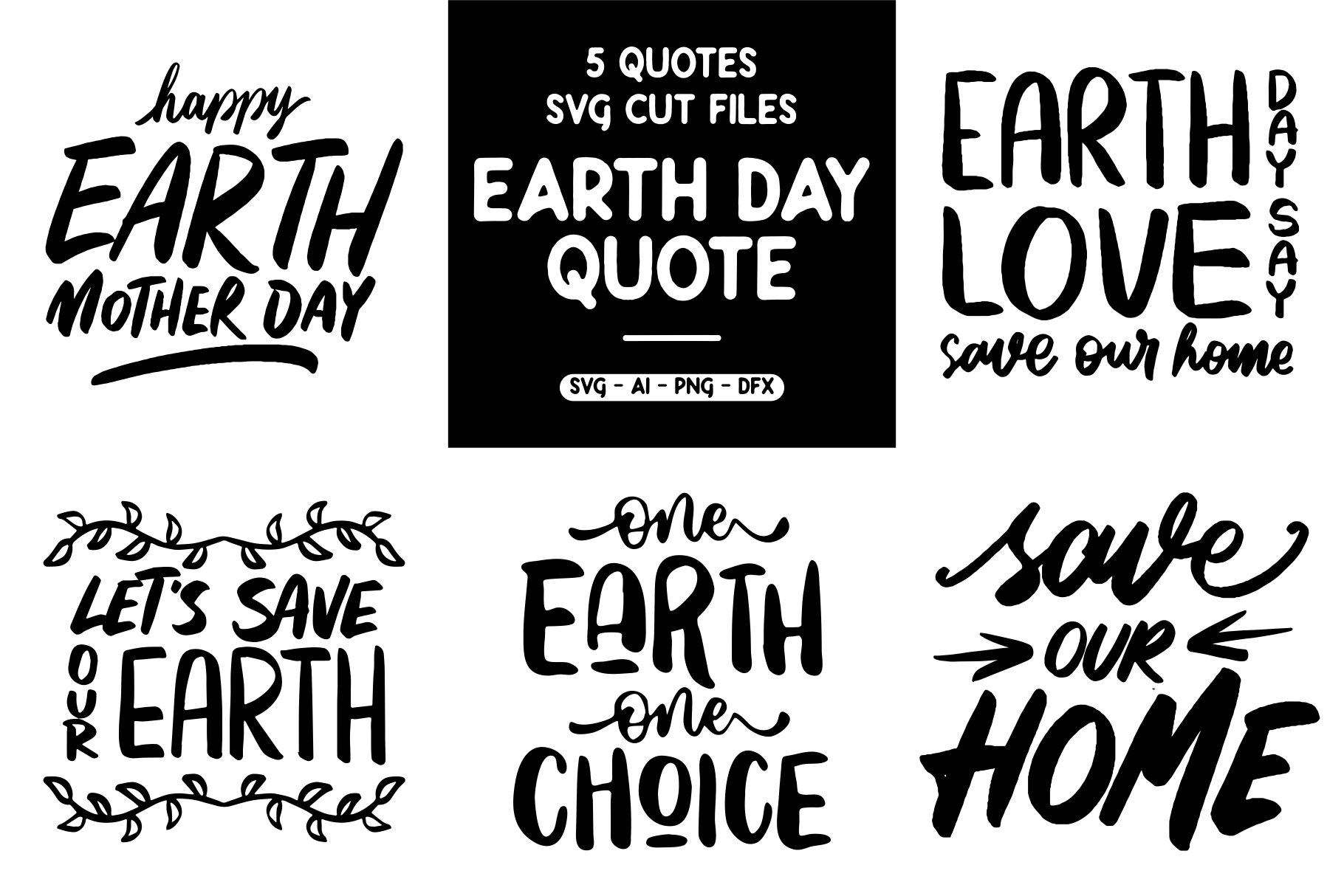 Download Free 5 Quotes Earth Day Graphic By Goodjavastudio Creative Fabrica for Cricut Explore, Silhouette and other cutting machines.