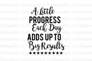 Download Free A Little Progress Each Day Svg Graphic By Cutfilesgallery Creative Fabrica for Cricut Explore, Silhouette and other cutting machines.