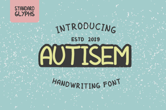 Print on Demand: AUTISEM Script & Handwritten Font By Arendxstudio