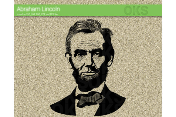 Download Free Abraham Lincoln Svg Vector Graphic By Crafteroks Creative Fabrica SVG Cut Files