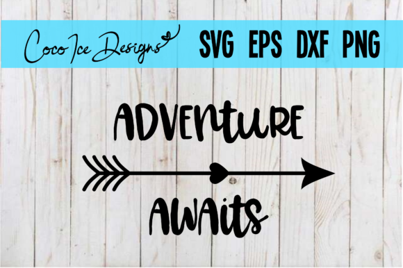 Download Free Adventure Awaits Quote Svg Cut Graphic By Cocoicedesigns for Cricut Explore, Silhouette and other cutting machines.