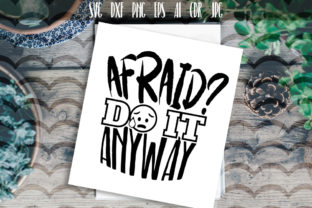 Afraid Do It Anyway Typography Graphic By Vector City Skyline